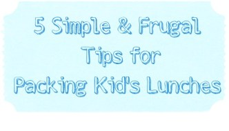 5 Simple & Frugal Tips for Packing Kid's Lunches