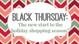 Black Thursday? The new start of the holiday shopping season?