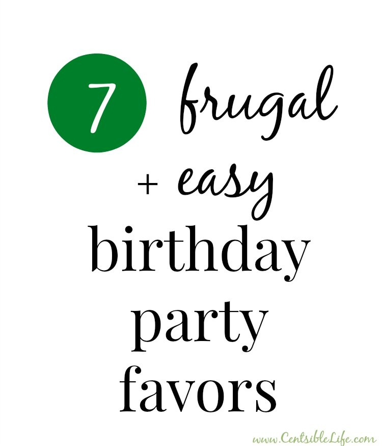 7 frugal and easy birthday party favors
