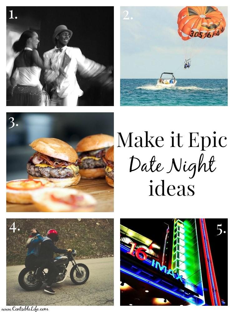 Make it Epic Date night ideas