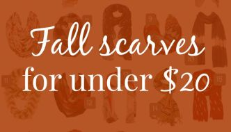 Fall Scarves For $20 Or Less