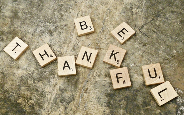 No Matter What Happens, You Can Always Be Thankful