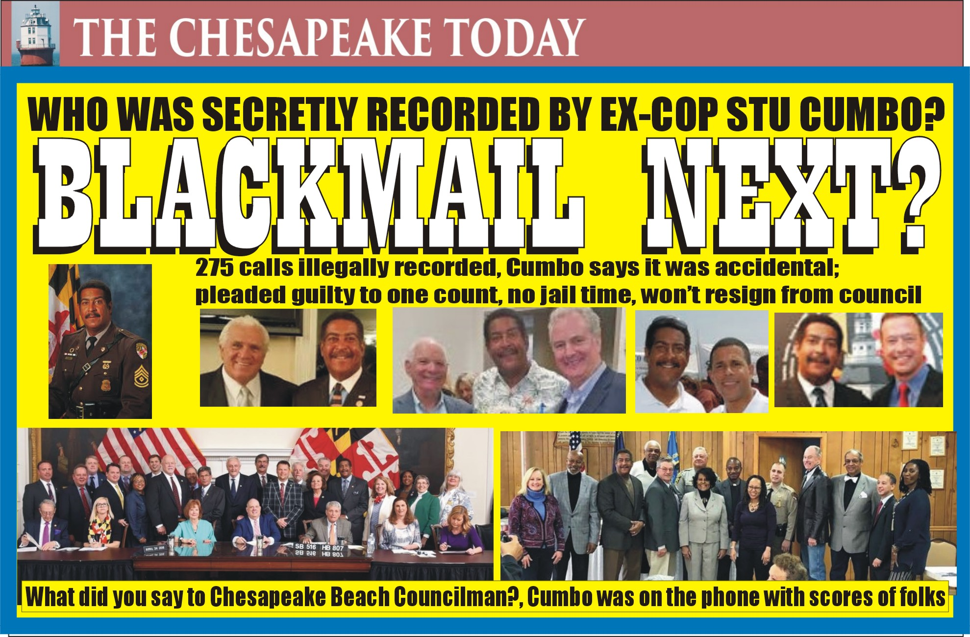 CROOKED POLITICIAN: Chesapeake Beach Councilman Stewart Cumbo Pleaded Guilty to Illegal Wiretapping