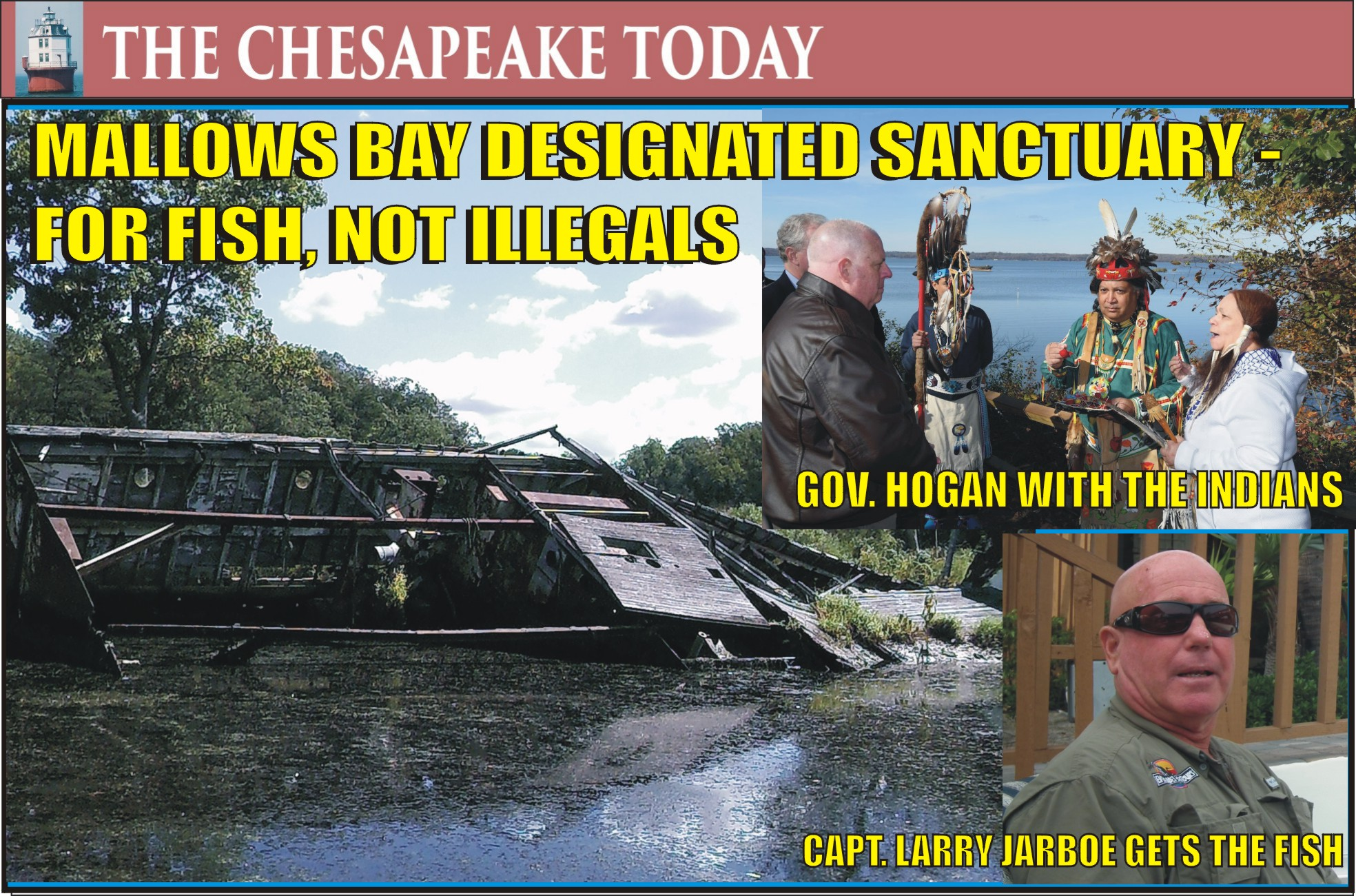 MALLOWS BAY FISHING REEF: Gov. Larry Hogan Celebrates Maryland's First National Marine Sanctuary – for Fish, Not Illegals