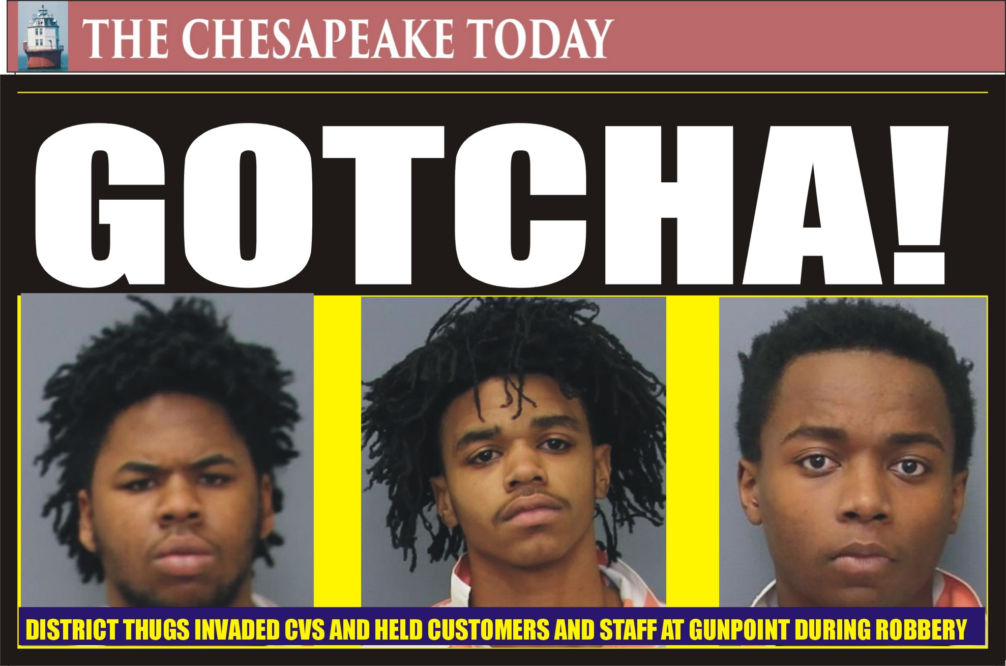 DIRTBAG ROUNDUP: Three District Mutts Busted for Armed Robbery, Carjacking
