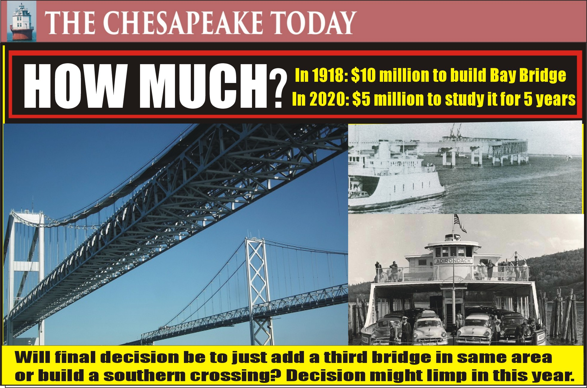 1918 Bay Crossing Study: SPAN WOULD BRIDGE THE CHESAPEAKE