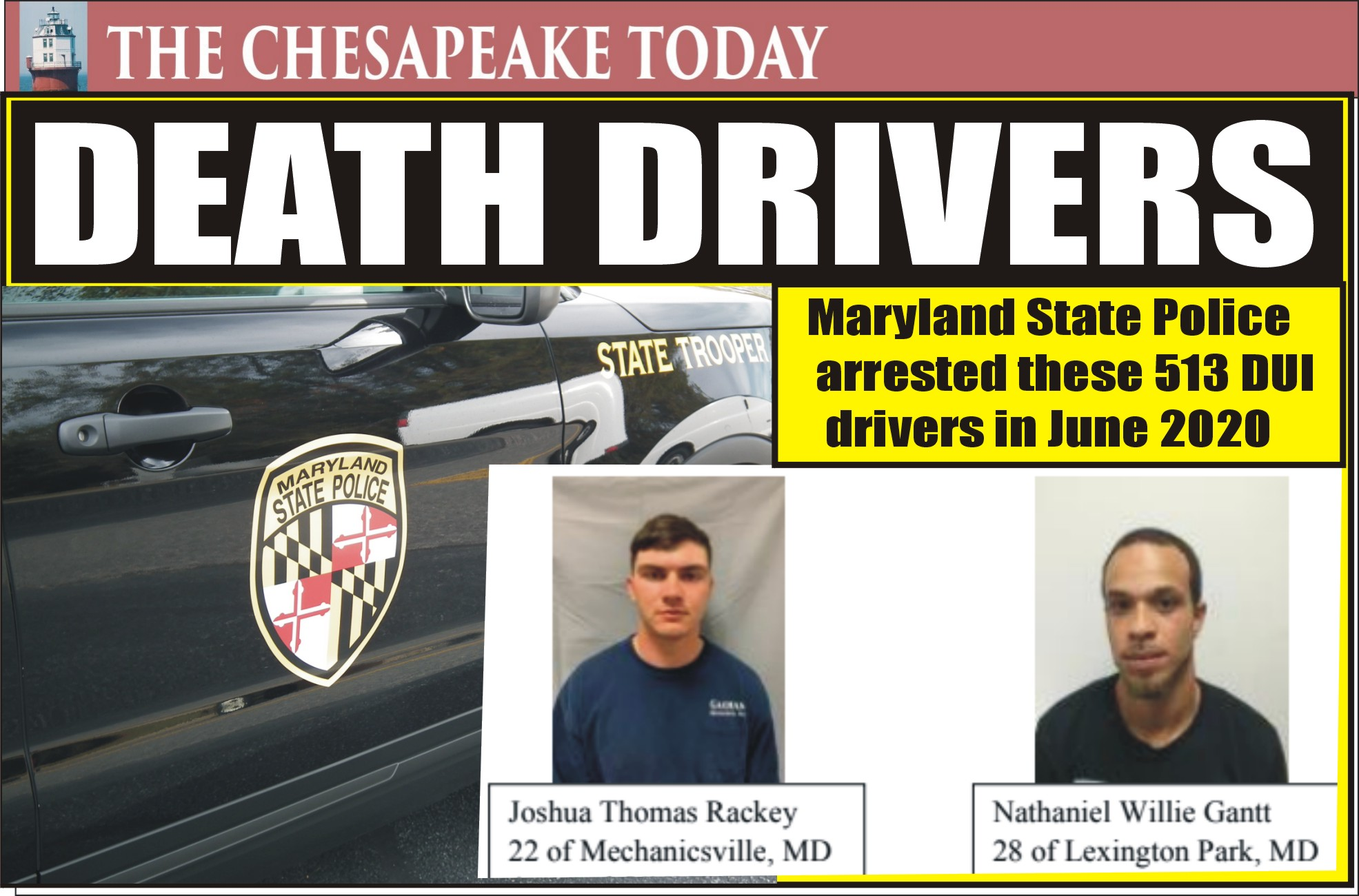 DWI HIT PARADE: Maryland State Police removed 513 alleged impaired drivers from highways in June of 2020; they didn't mind taking a life while they took their party on the road.