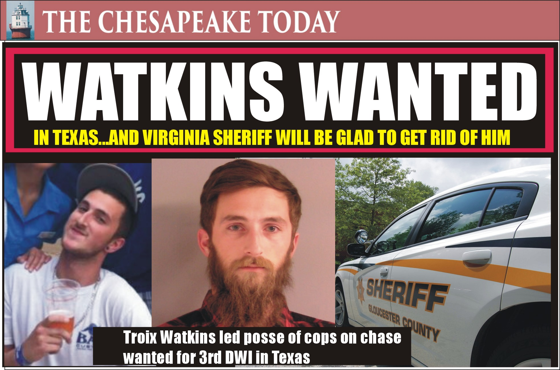 DWI HIT PARADE: Gloucester Sheriff reports Troix Craig Watkins fled from deputies was wanted for 3rd DWI and packing heat