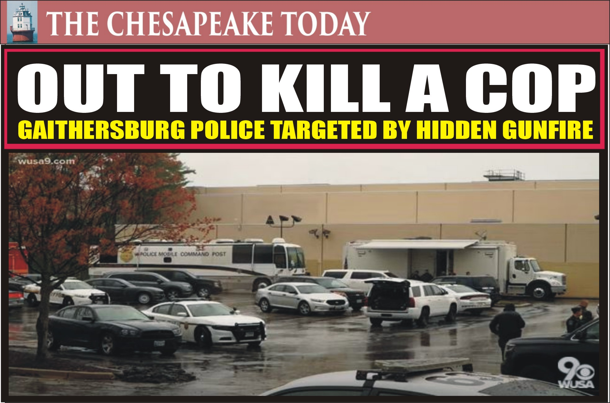 GUNMAN LOOSE: Hidden sniper shot at Gaithersburg Police