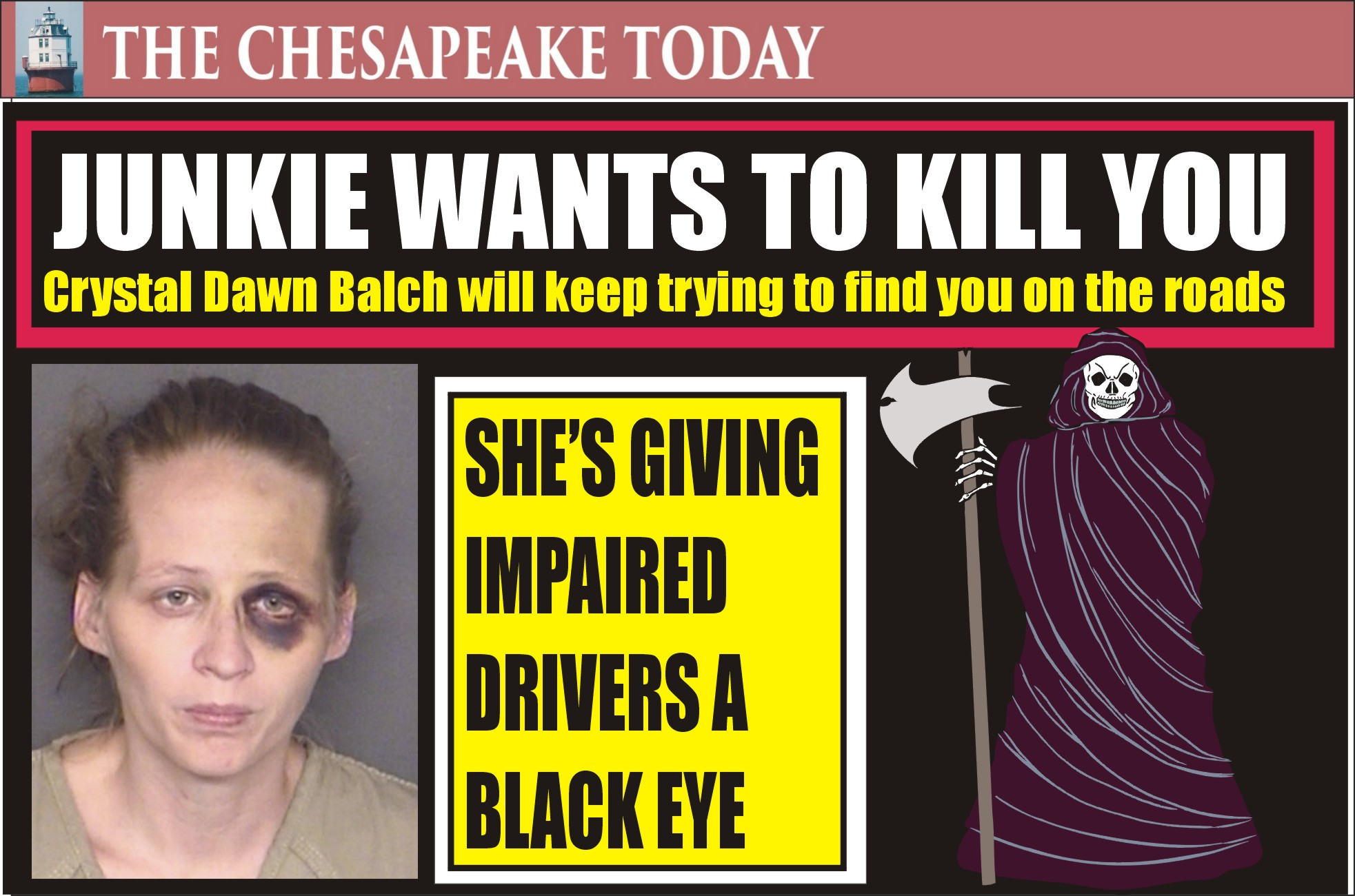 HEROIN HIGHWAY TO HELL: DWI & DRUGS GO TOGETHER LIKE A HORSE & CARRIAGE FOR CRYSTAL BALCH