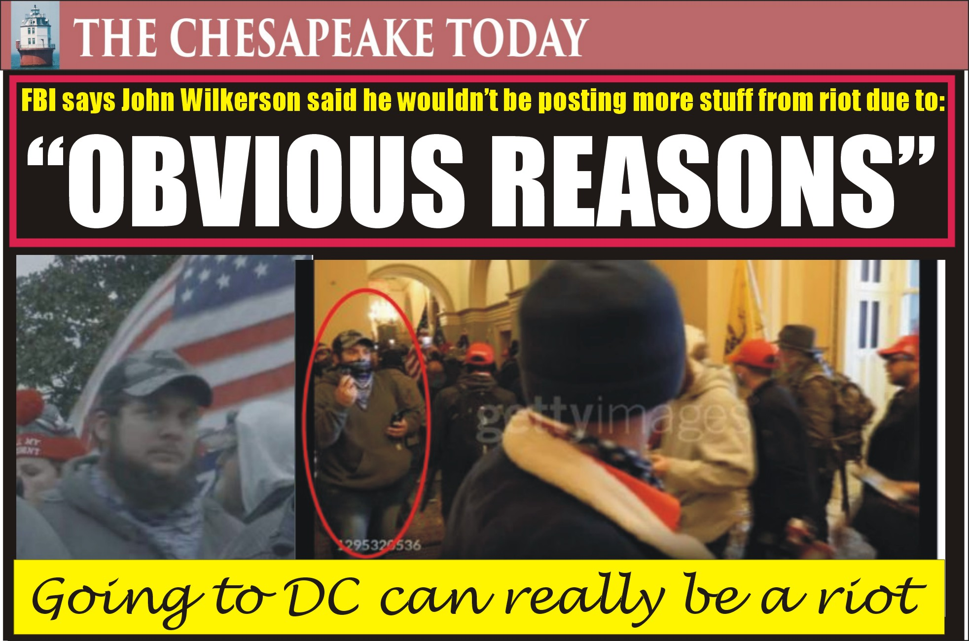CAPITOL RIOT: JOHN WILKERSON IV CHARGED WITH BEING PART OF CAPITOL MOB