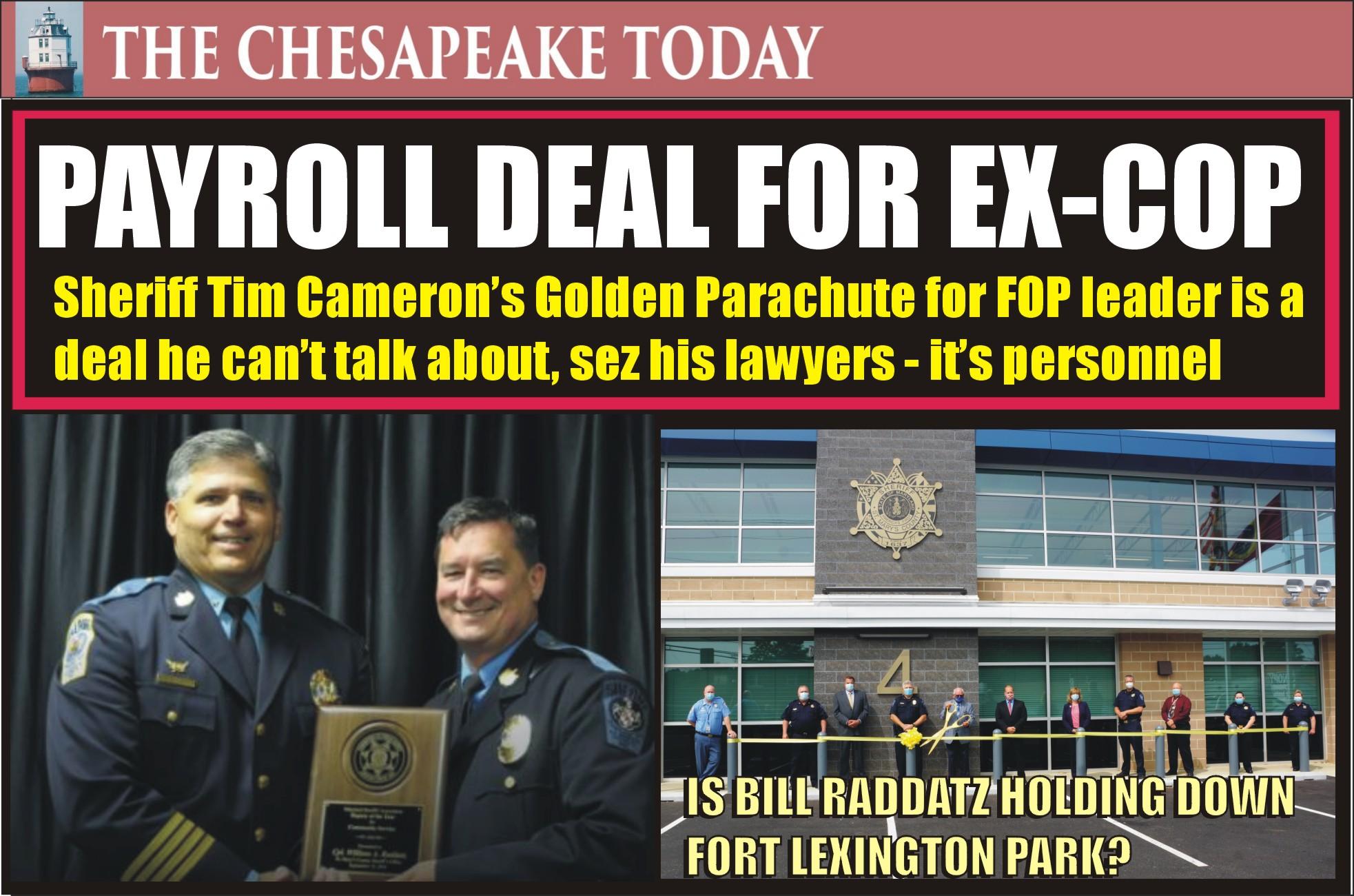 SHERIFF CAMERON REMOVES POLICE POWERS OF SGT. BILL RADDATZ; BUT KEEPS DEFROCKED SAINT MARYS DEPUTY ON THE JOB