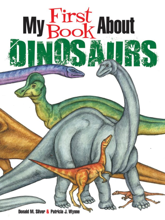 My First Book About Dinosaurs: 9780486845562
