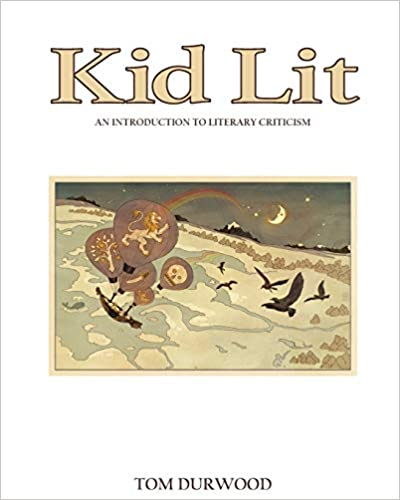 Kid Lit- An Introduction to Literary Criticism