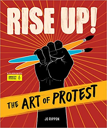 Rise Up: The Art of Protest Book Cover