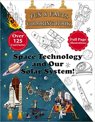 Space Technology and Our Solar System Coloring Book