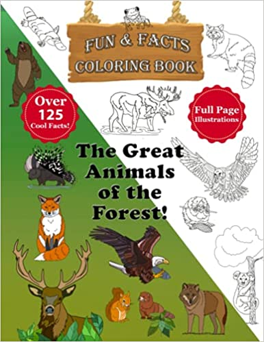 The Great Animals of the Forest Coloring Book