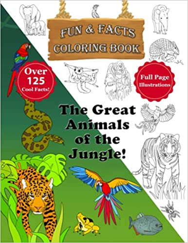 The Great Animals of the Jungle Coloring Book