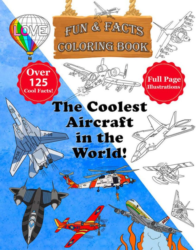 The Coolest Aircraft in the World Coloring Book