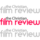 The Christian Film Review