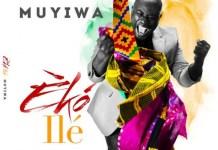 Muyiwa Release New Album 'Eko Ile'