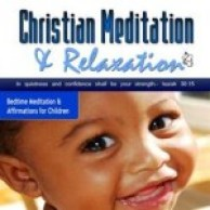 christian meditation and affirmations for young children
