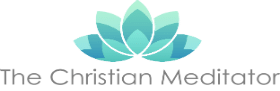 Christian Meditation- What Do You Need to Heal?