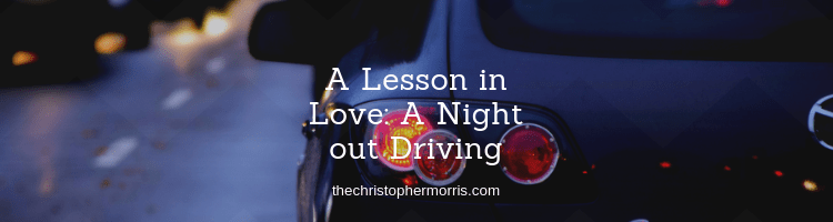 A Lesson in Love from a Night Driving