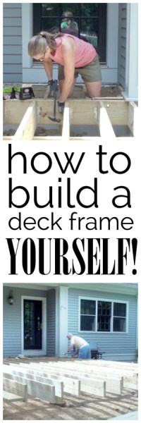 {Video} How to Build a Deck Frame - The Chronicles of Home