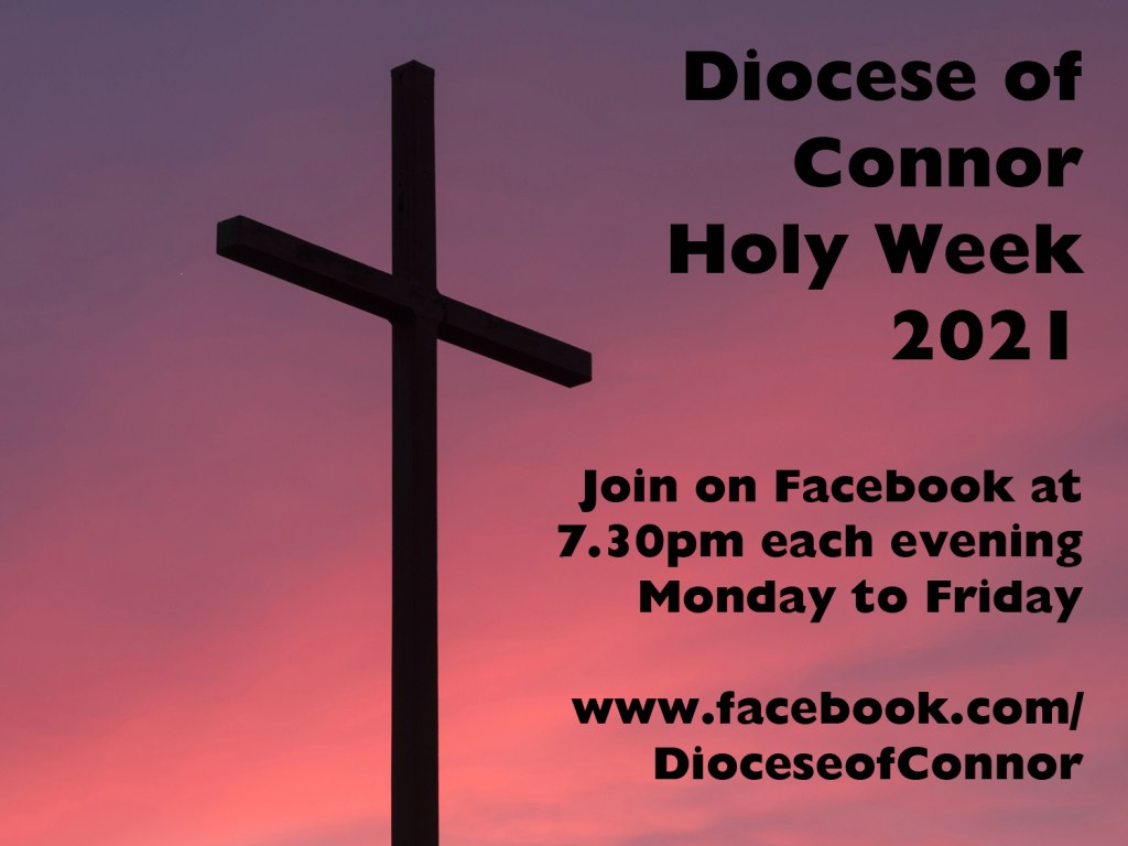 Online Services for Holy Week 2021 - Connor Diocese