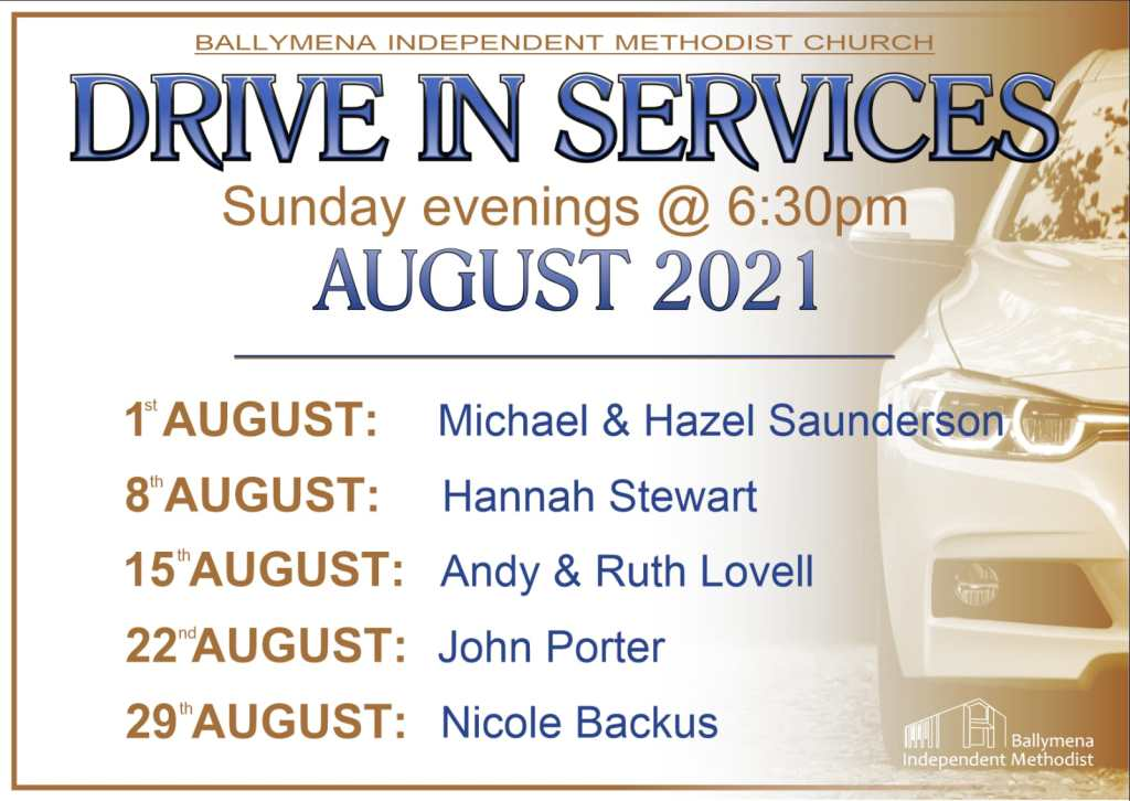 Drive-In Services at Ballymena Independent Methodist Church
