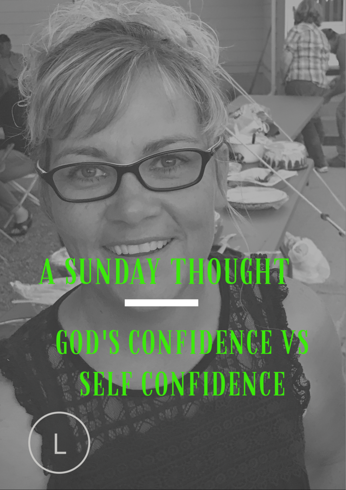 God Gonfidence Vs. Self Confidence