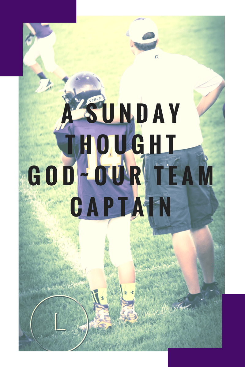 God~Our Team Captain