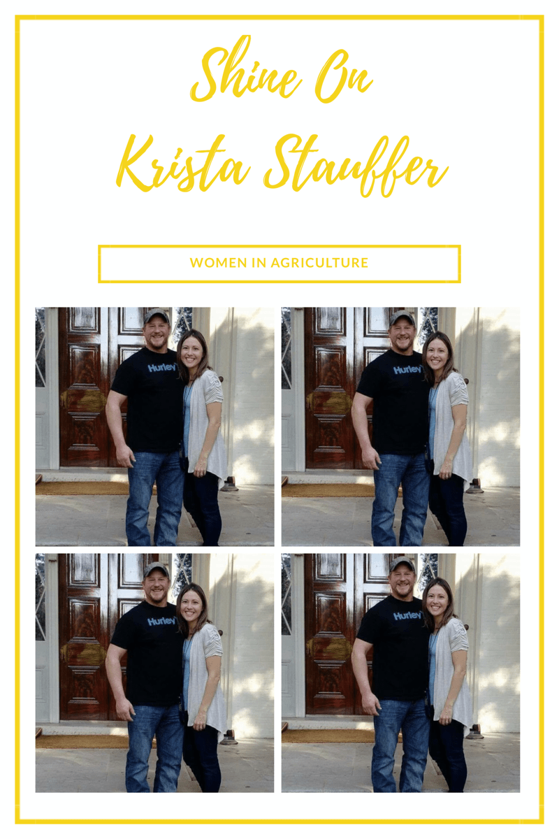 Shine On - Women In Agriculture - Krista Stauffer
