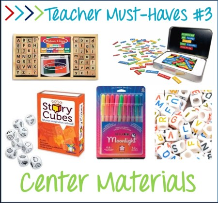 teacher must-haves,  center materials