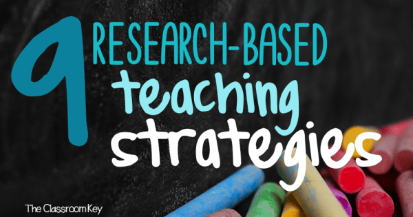 Research Based Strategies To Help >> 9 Research Based Teaching Strategies For Your Toolbox The