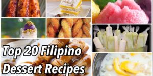 Sweet Tooth Special: Top 20 Filipino Desserts and how to make them