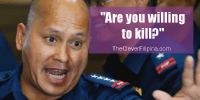 PNP Chief Dela Rosa Stresses Readiness to Kill for War on Drugs