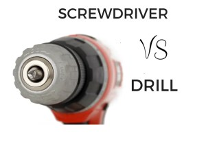 cordless screwdriver vs drill