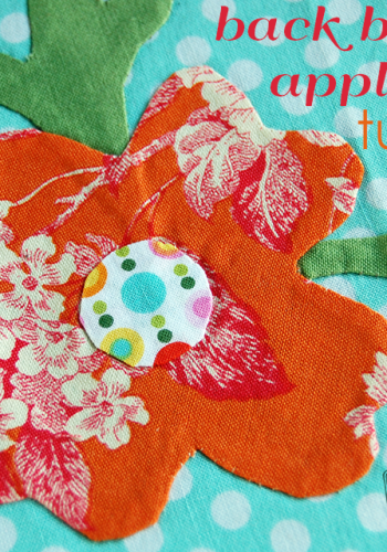 Make This: Back Basted Applique Tutorial