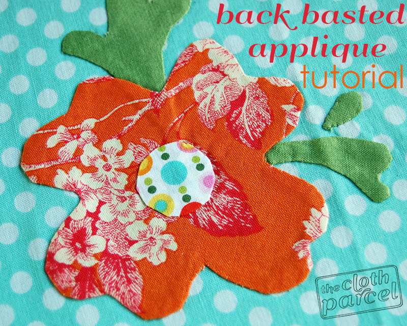 Back Basted Applique Tutorial