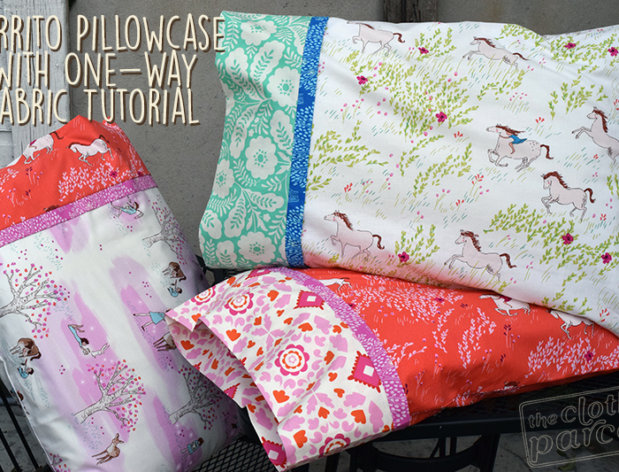 Make This: Burrito Pillowcase with One Way Fabric Tutorial