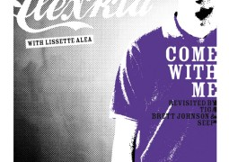 Alexkid & Lissette Alea - Come With Me (Revisited By Tiga, Brett Johnson & Seep) - F Communications