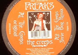Freaks - The Creeps (You're Giving Me) - International Deejay Gigolo Records