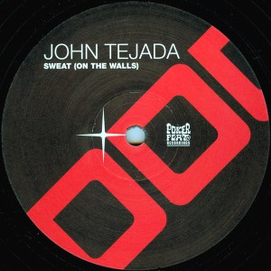 John Tejada - Sweat (On The Walls) - Poker Flat Recordings