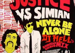Justice vs Simian - Never Be Alone - International Deejay Gigolo Records