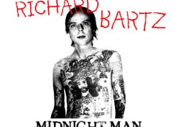 Richard Bartz – Midnight Man