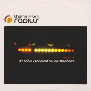 Various Artists - Theme From Radius - An Italo Spacedance Compilation - Radius Records