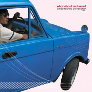 Various Artists - What About Tech Now - Toys For Boys Records