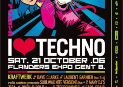 I Love Techno @ Flanders Expo (Gent) le 21 octobre 2006